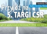MAU na 5 targach CSR Forum Odpowiedzialnego Biznesu