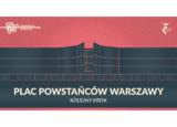 """Warsztaty Charrette """"Plac Powstańców Warszawy – kolejny krok"""""""